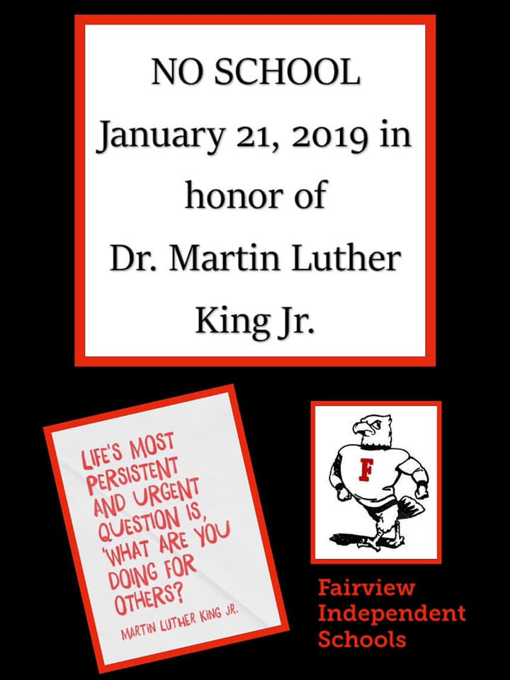 No School January 21 in observance of Martin Luther King Jr Day